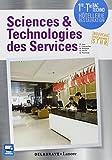 Sciences et technologies des services 1ere Tle bac STHR : Livre élève