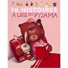 16 histoires à lire en pyjama