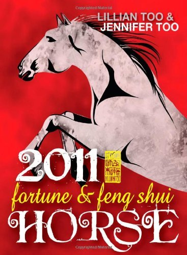 Fortune & Feng Shui Horse by Lillian Too (15-Sep-2010) Paperback