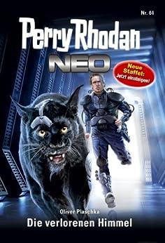 Perry Rhodan Neo 61: Der verlorene Himmel: Staffel: Epetran 1 von 12 (Perry Rhodan Neo Paket) von [Plaschka, Oliver]