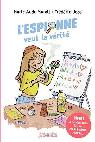 L'espionne veut la vérité (J'aime lire) (French Edition)