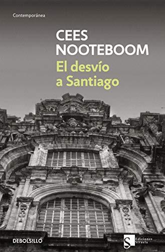 El desvío a Santiago (Contemporanea (debolsillo))