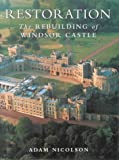 Restoration: Rebuilding of Windsor Castle (The Royal Collection)