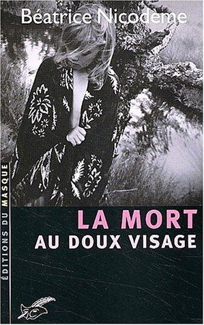 """<a href=""""/node/84181"""">La Mort au doux visage</a>"""