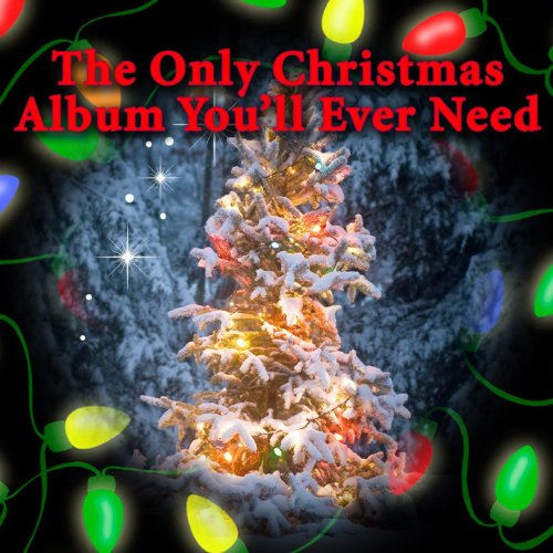 The Only Christmas Album You'll Ever Need