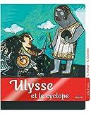 Ulysse et le cyclope (Dès 7 ans)
