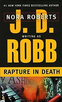 Rapture in Death (In Death, Book 4) von [Robb, J. D.]