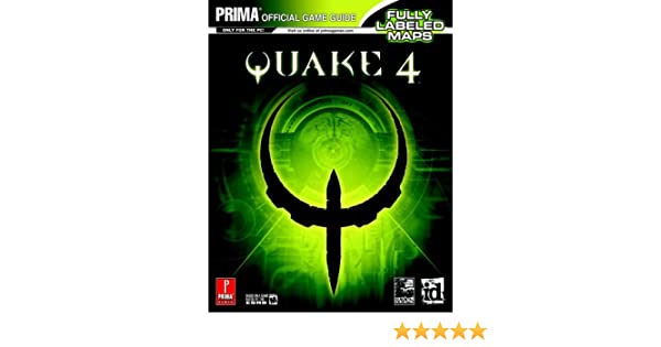 Quake 4: The Official Strategy Guide (Prima Official Game