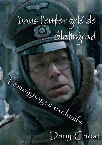 Dans l'enfer gelé de Stalingrad