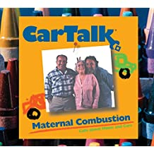 Car Talk Maternal Combustion: Calls about Moms and Cars