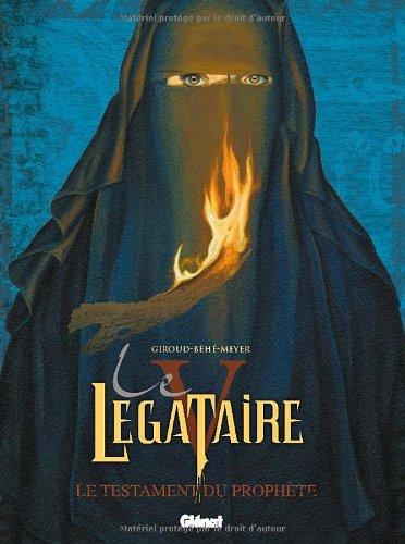 Le Légataire, Tome 5 : Le testament du prophète