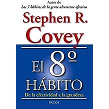 El 8º Hábito (Biblioteca Covey)