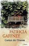 Garten der Frauen: Roman