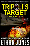 Tripoli's Target (Justin Hall # 2) (English Edition)