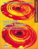 mySAP.com Industry Solutions: New Strategies for Success with SAP's Industry Business Units (SAP Press)