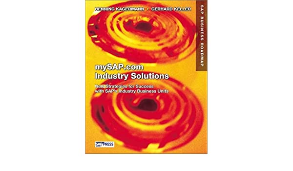 mySAP com Industry Solutions: New Strategies for Success