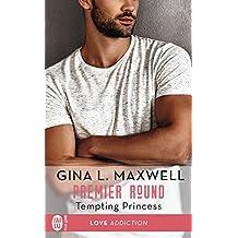 Premier Round (Tome 2) - Tempting Princess