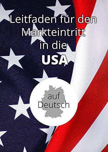 Leitfaden zum US-Markteintritt: Wie man in den USA verkauft