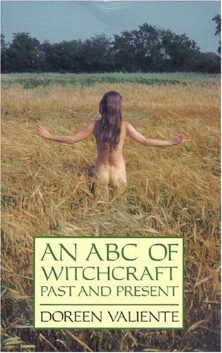 The ABC of Witchcraft Past and Present