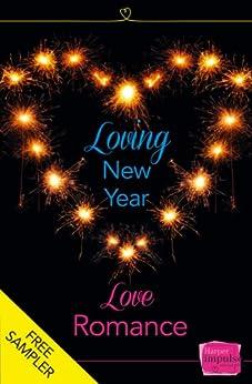 Loving New Year, Love Romance (A Free Sampler): HarperImpulse Romance by [Fox, Lisa, Moore, Nikki, Devon, Eve, Storer, Caroline, Emery, Hannah, Rogers, Corinna, Montagano, Lynn, Jane, Nicola, Heatherington, Emma]