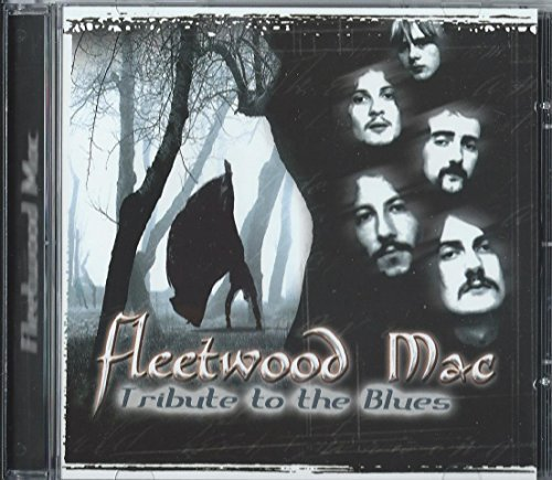 Tribute to the Blues by Fleetwood Mac