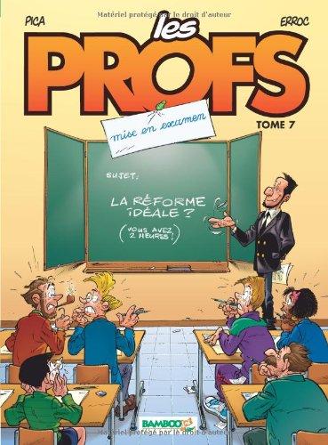 Les Profs, Tome 7 : Mise en examen par Pica