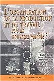 Image de L'organisation de la production et du travail : vers un nouveau modèle ?