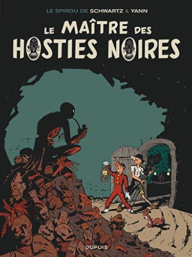 Une Aventure de Spirou et Fantasio n° 8 Le Maître des hosties noires
