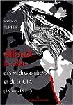 Allende, la cible des m�dias chiliens...