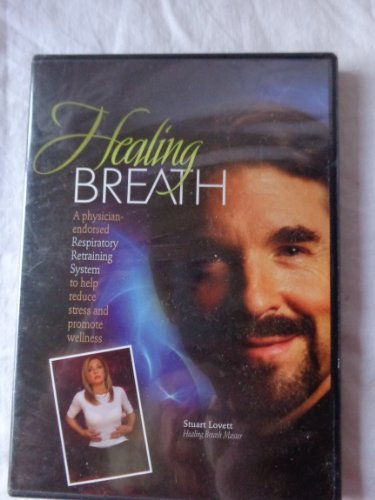 healing-breath-with-stuart-lovett-healing-breath-master-a-physician-endorsed-respiratory-retraining-