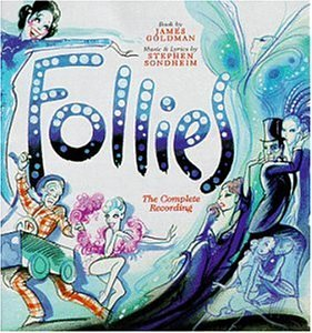 Follies: The Complete Recording (1998 New Jersey Cast) by Follies
