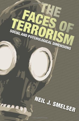 The Faces of Terrorism: Social and Psychological Dimensions (Science Essentials) by Neil J. Smelser (2007-08-19)
