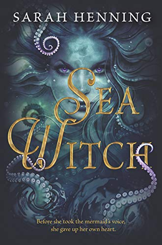 The Sea Witch por Sarah Henning