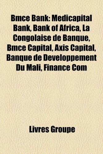 bmce-bank-medicapital-bank-bank-of-africa-la-congolaise-de-banque-bmce-capital-axis-capital-banque-d