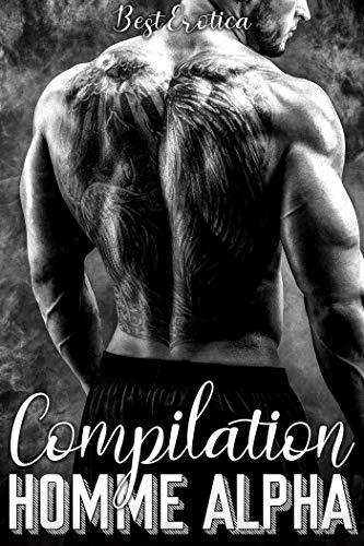 Compilation Homme Alpha par  Best Erotica