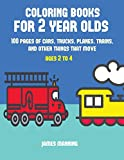 Best Toddler Truck Books - Coloring Books for 2 Year Olds: A Coloring Review