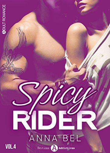 Spicy Rider - 4 par Anna  Bel