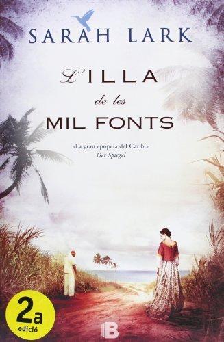 L'illa de les mil fonts (Sèrie del Carib 1)