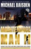 MAINTENANCE MAN II (The Maintenance Man Book 2)