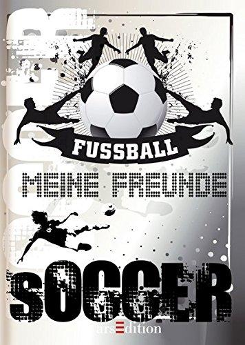 Meine Freunde - Fußball