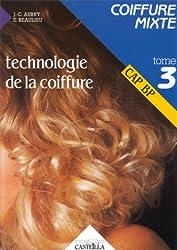 Technologie de la coiffure CAP BP Tome 3