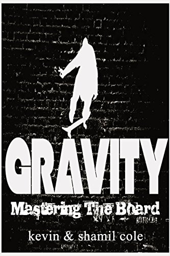 Gravity: Mastering The Board (English Edition) -
