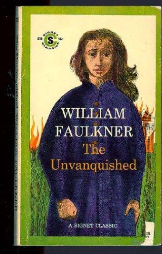 the-unvanquished-a-signet-classic
