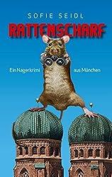 Rattenscharf: Ein Nagerkrimi Aus München
