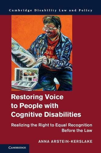 restoring-voice-to-people-with-cognitive-disabilities-realizing-the-right-to-equal-recognition-befor