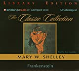 Frankenstein: Library Edition (The Classic Collection)