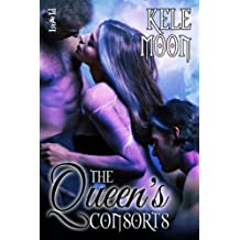 The Queen's Consorts by Kele Moon (2014-01-03)