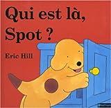 Qui est là Spot ?