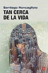 TAN CERCA DE LA VIDA FG(9788466313278) (FORMATO GRANDE, Band 730014)