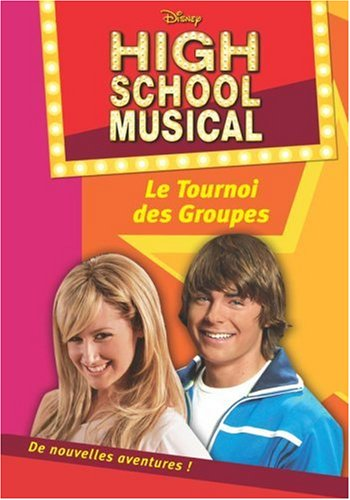 High School Musical, Tome 1 : Le Tournoi des Groupes